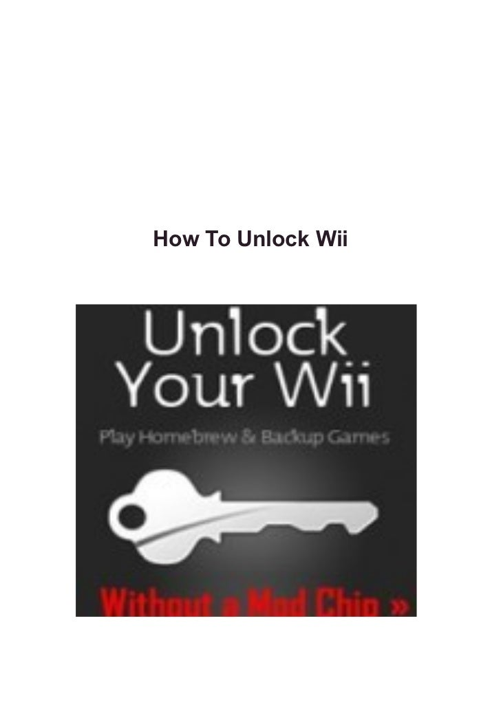 How to unlock wii