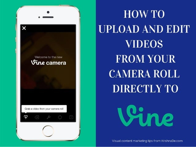 How to upload and edit videos from your camera roll and post them to Vine
