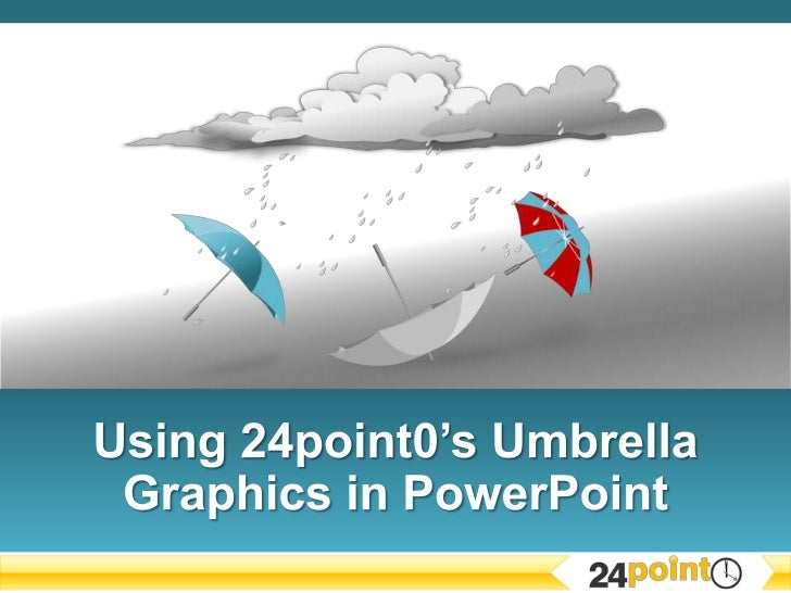 How to Use 24Point0's Umbrella Graphics