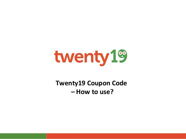 Twenty19 Coupon Code – How to use?