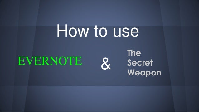 The secret weapon evernote reminders