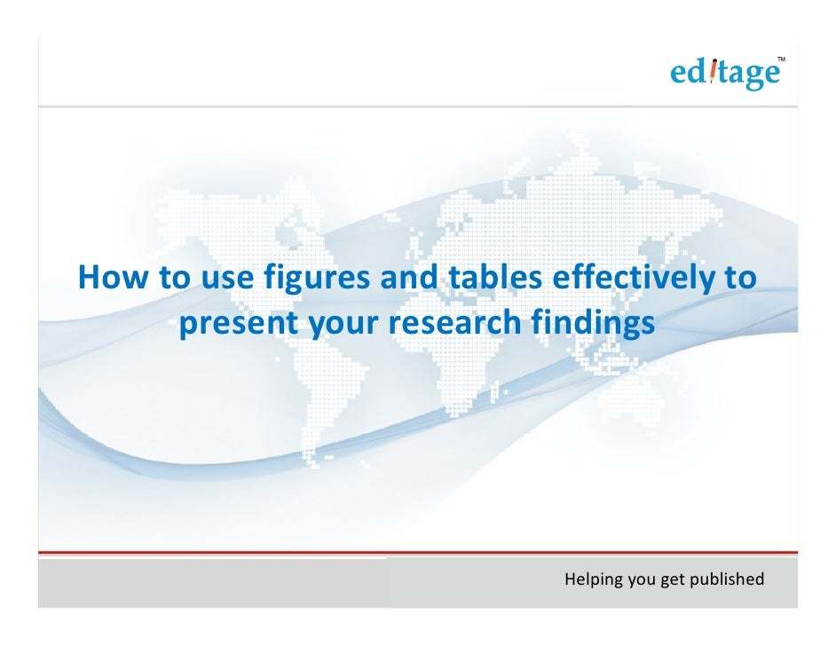 How to use figures and tables effectively to present your for Table o present libramont