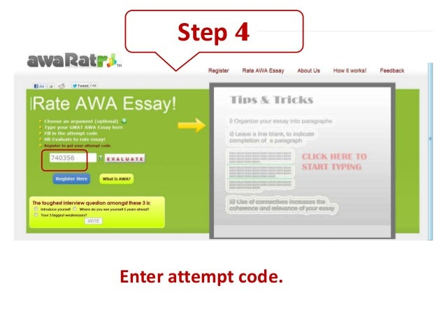 "awa essay gmat The argument essay definitely allows for some flexibility, but it helps if you have a memorized template going in, because then there's no risk of being ""stuck."