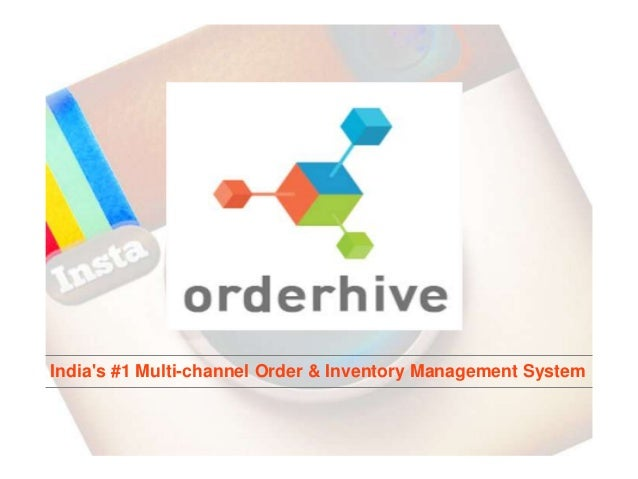 India's #1 Multi-channel Order & Inventory Management System