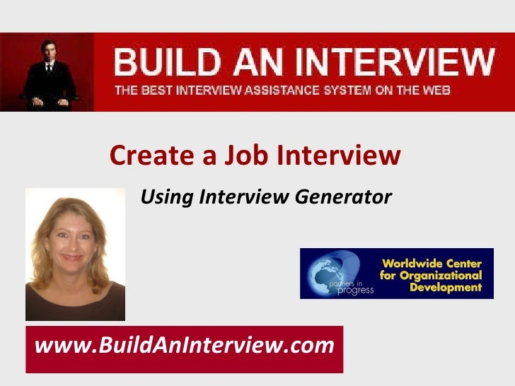 Create a Job Interview   Using Interview Generator www.BuildAnInterview.com
