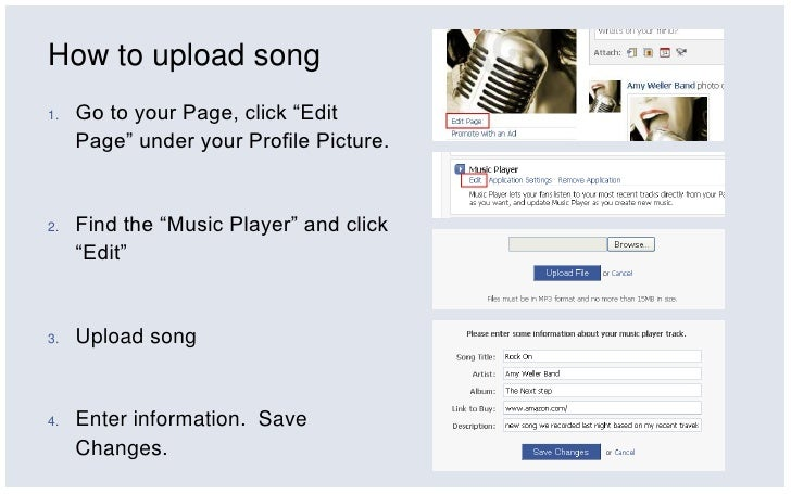 "How to upload song<br />Go to your Page, click ""Edit Page"" under your Profile Picture.<br />Find the ""Music Player"" and cl..."