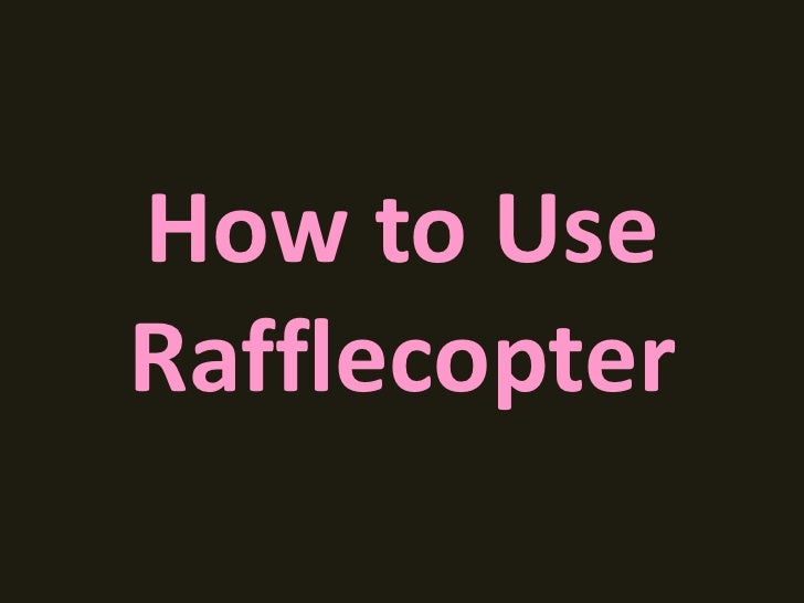 How to UseRafflecopter
