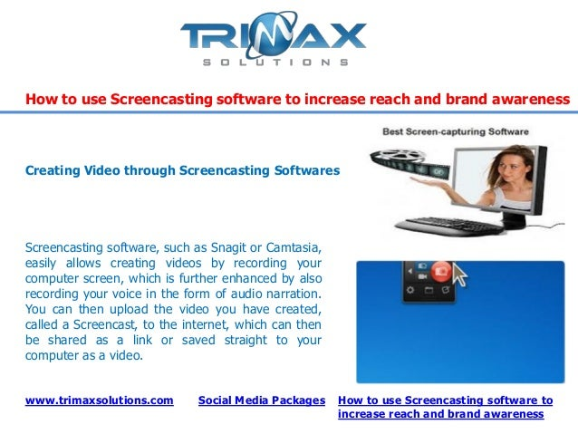 www.trimaxsolutions.com Social Media PackagesHow to use Screencasting software to increase reach and brand awarenessHow to...