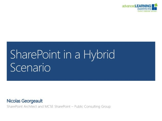 How to use share point in a hybrid scenario final