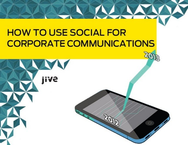 How to use Social for Corporate Communications