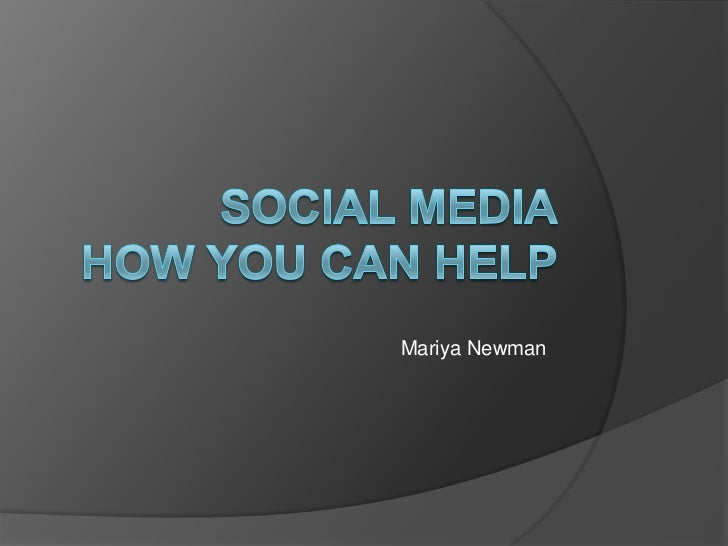 Social Media: How You Can Help