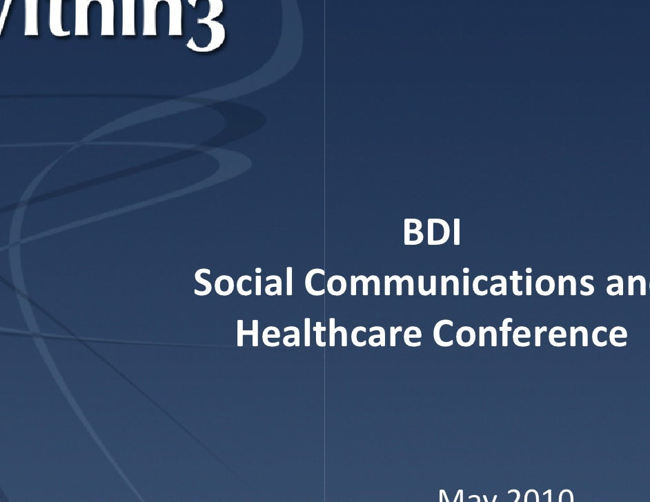 BDI Social Communications and      l Co   Healthcare Conference