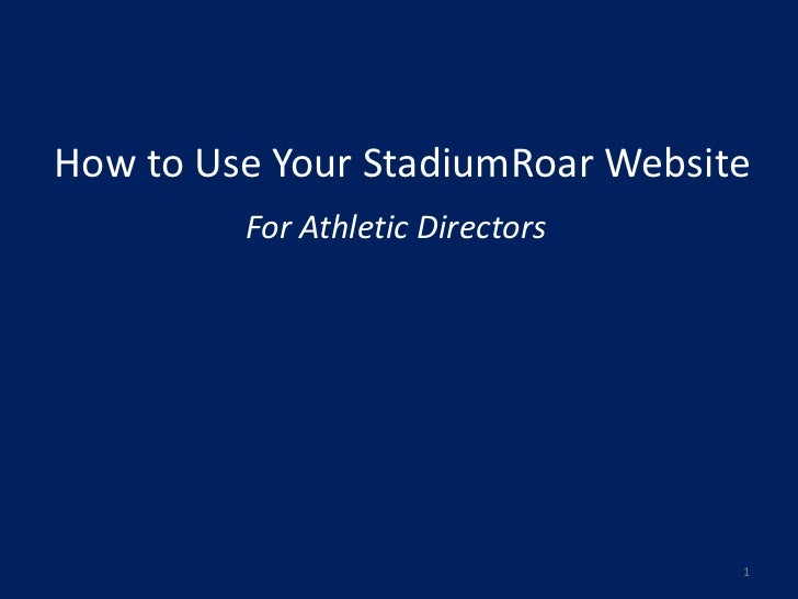 How to Use Your StadiumRoar Website - For Athletic Directors