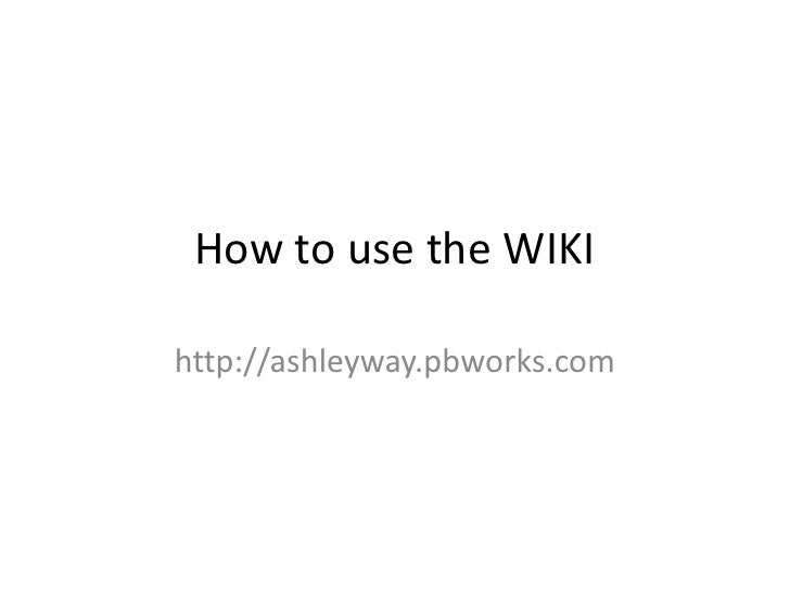 How to use the wiki