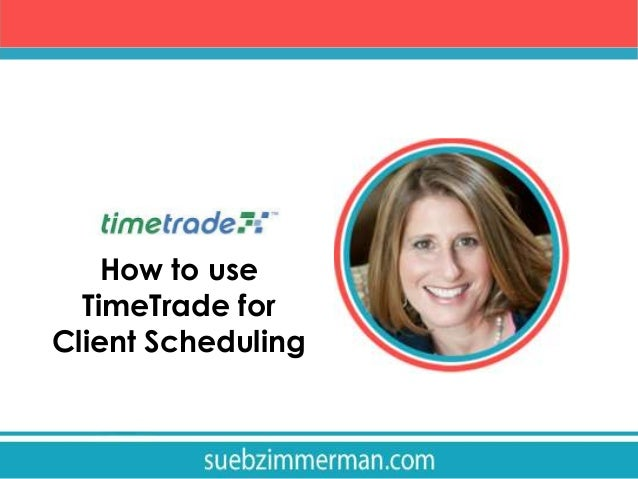 How to use TimeTrade for Client Scheduling