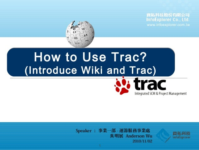 How to Use Trac