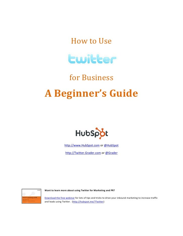 How to use Twitter for business ---a beginner's guide