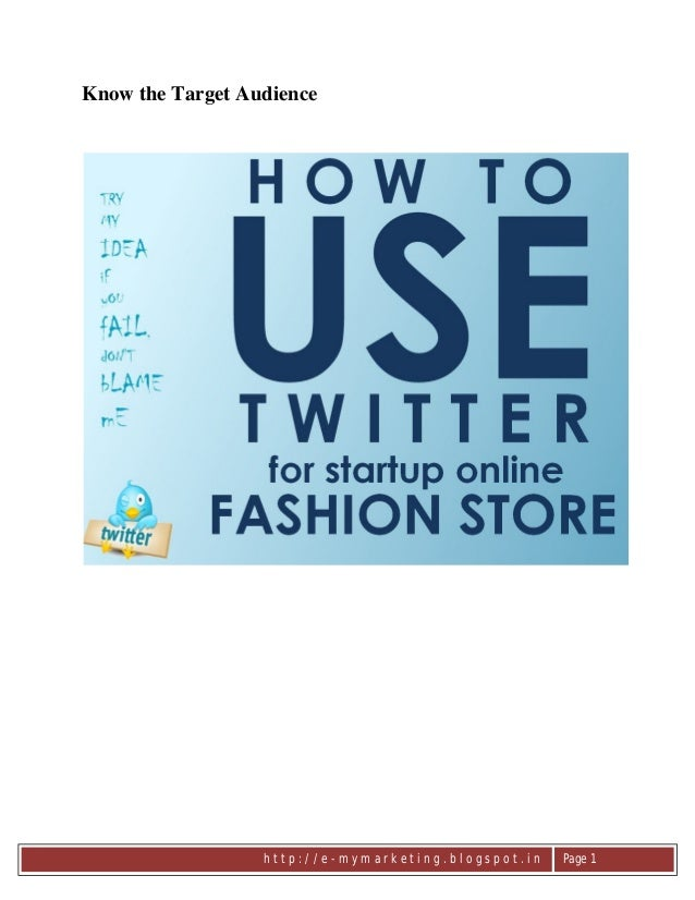 How to use twitter for online fashion store