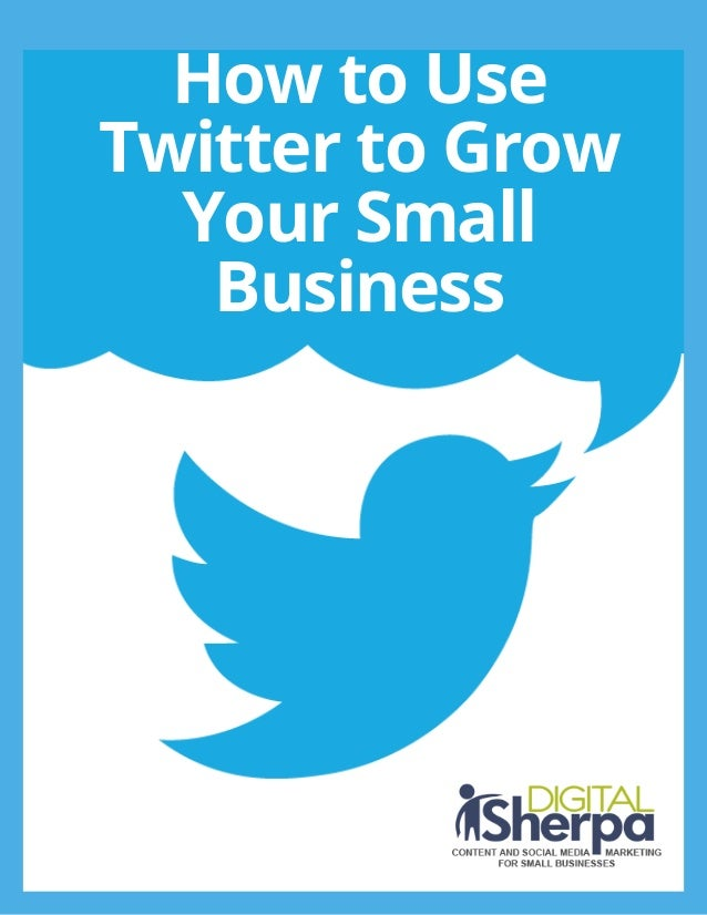 How to Use Twitter to Grow Your Small Business