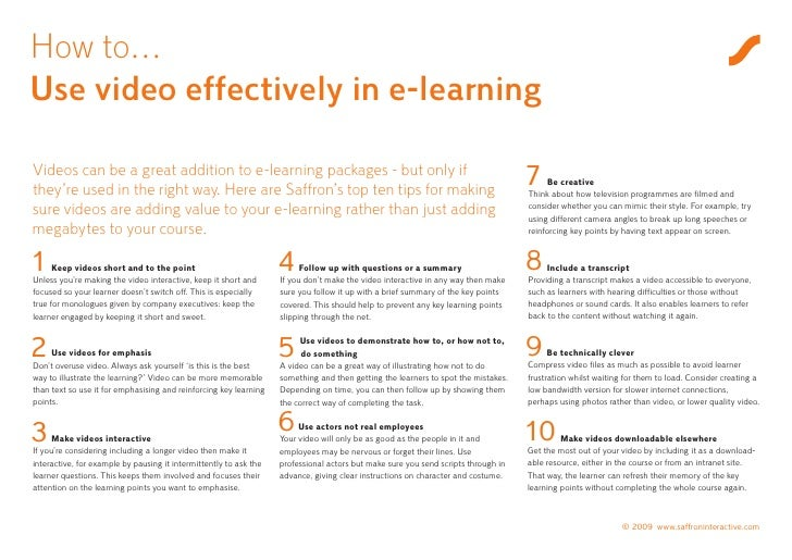 How to… Use video effectively in e-learning  Videos can be a great addition to e-learning packages - but only if they're u...