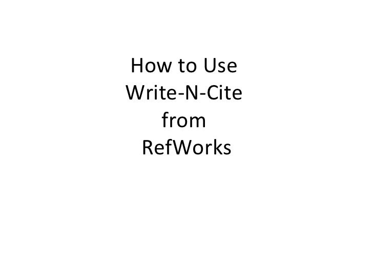 How to Use  Write-N-Cite  from  RefWorks