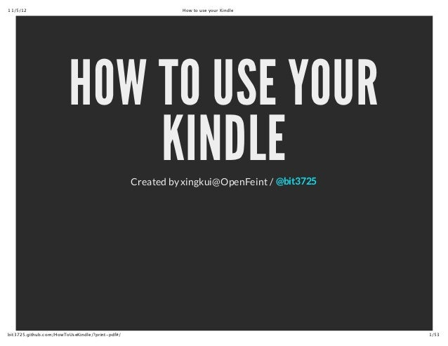 11/5/12                                                                   How to use your Kindle                          ...