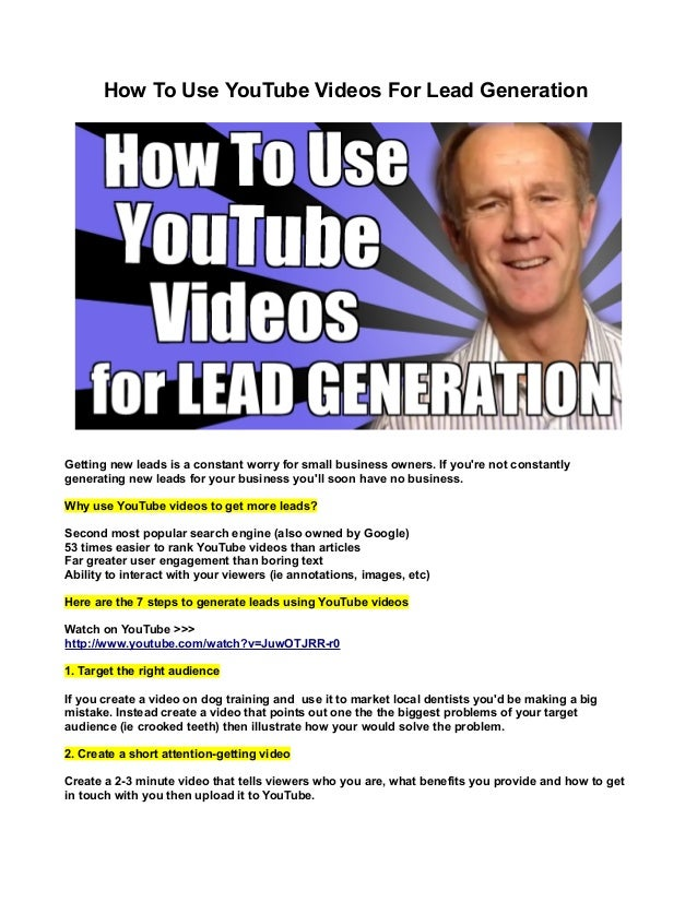How To Use YouTube Videos For Lead Generation  Getting new leads is a constant worry for small business owners. If you're ...