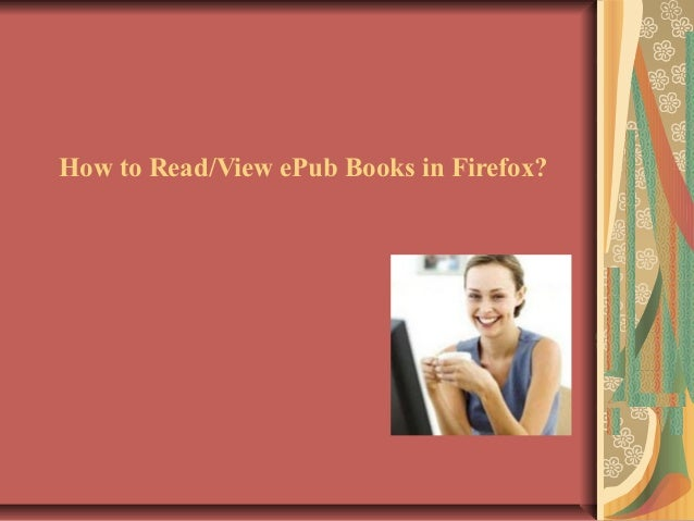 How to view epub books in firefox