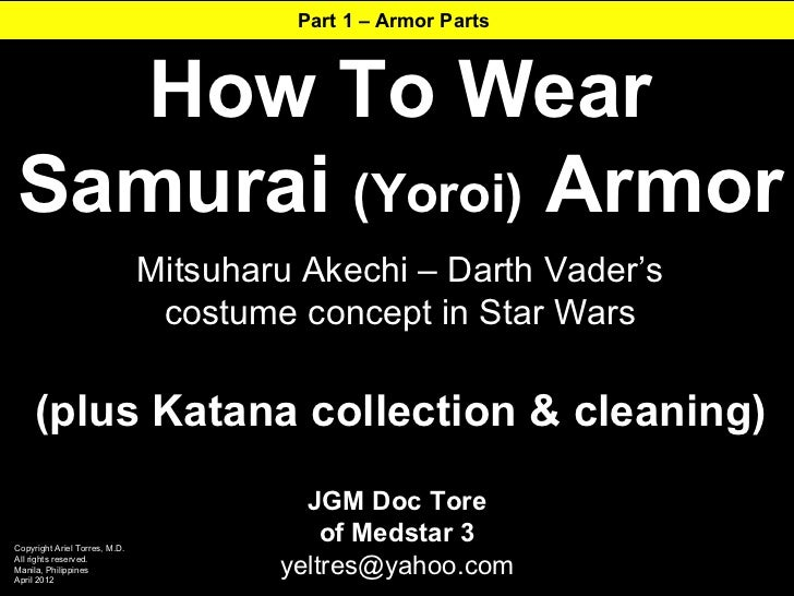 Part 1 – Armor Parts  How To WearSamurai (Yoroi) Armor                               Mitsuharu Akechi – Darth Vader's     ...