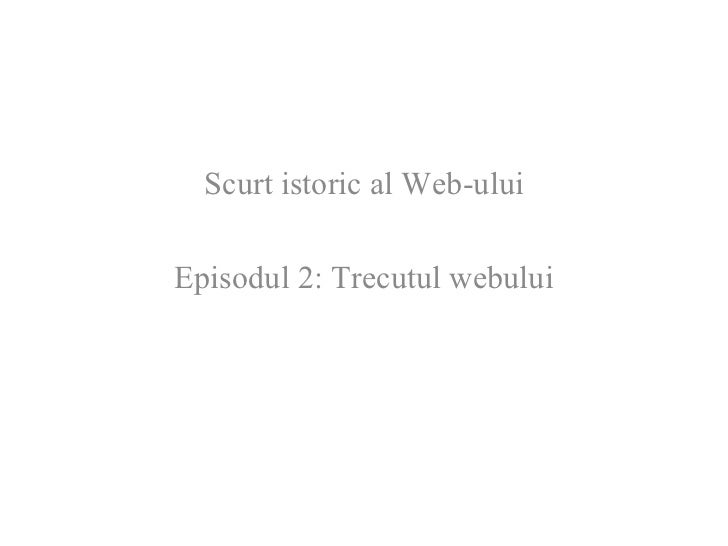 Istoria Web-ului - part 2 - tentativ How to Web 2009
