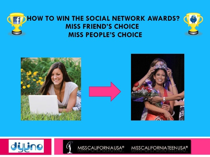 How to Win Miss California USA Social Networking Awards