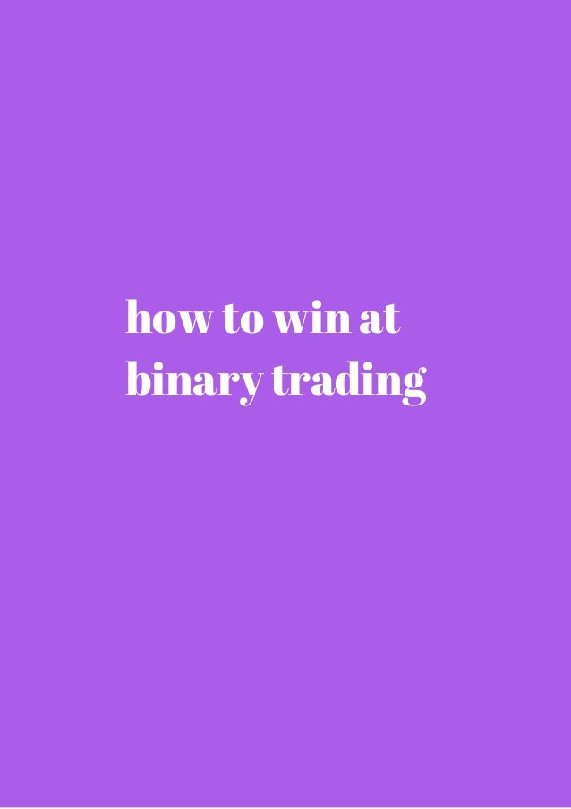 How to win in binary option trading