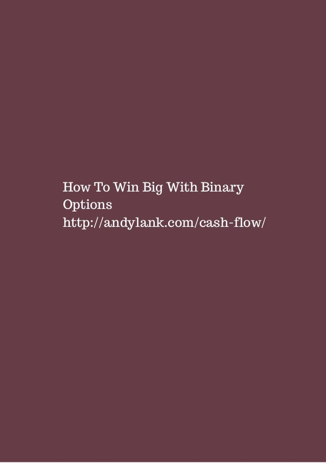 How to win big with binary options