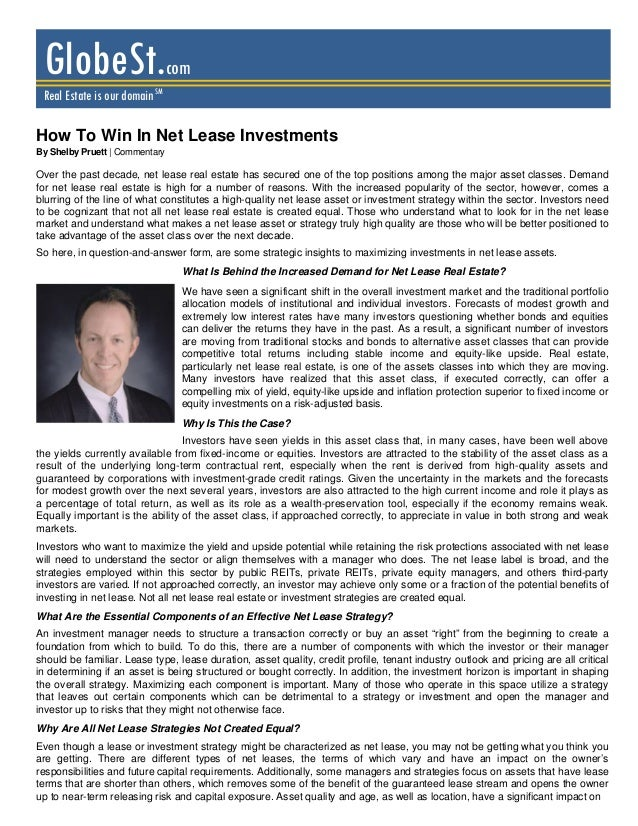 GlobeSt.com Real Estate is our domain SMHow To Win In Net Lease InvestmentsBy Shelby Pruett | CommentaryOver the past deca...