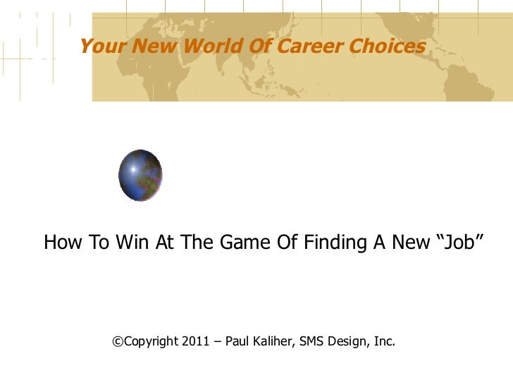 How to Win the Game of Finding a New Job