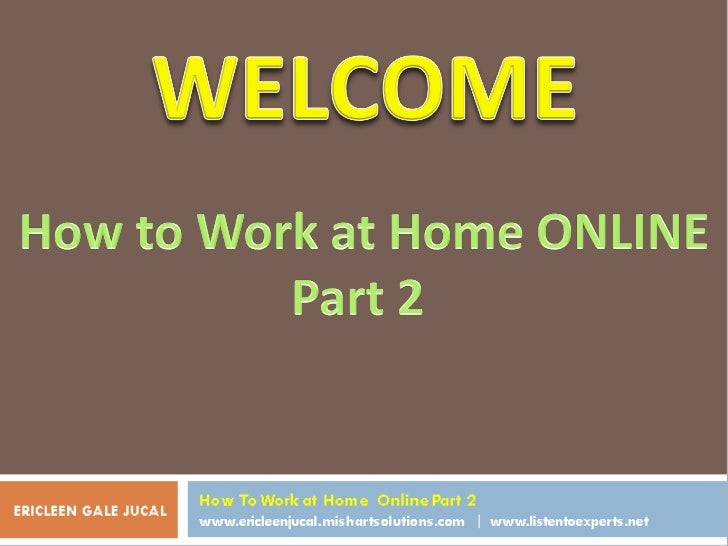 How to work at home part 2