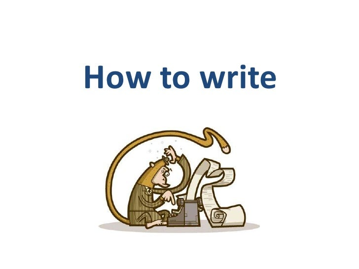 How to write<br />