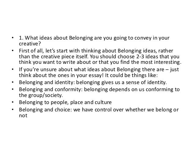 belonging place thesis Read a belonging creative writing sample in the room where women come and go.