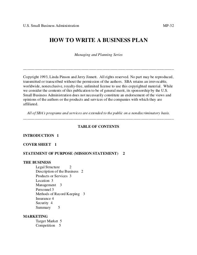 U.S. Small Business Administration MP-32 HOW TO WRITE A BUSINESS PLAN Managing and Planning Series _______________________...