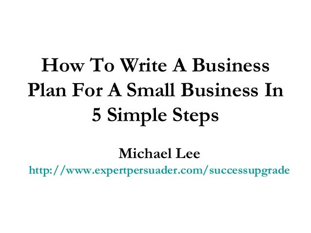 Prepare a business plan for a small business