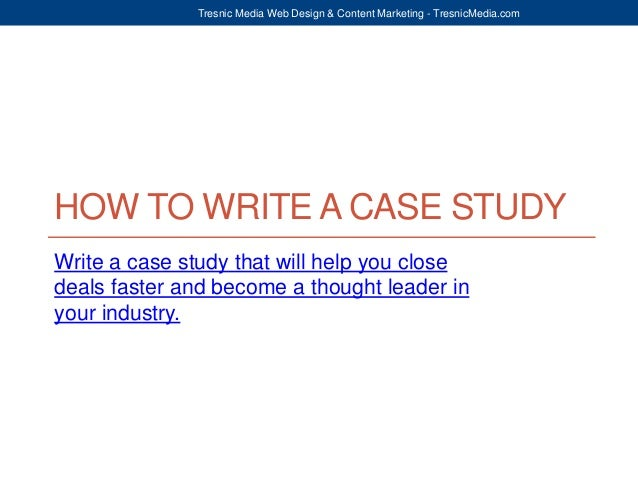 How to start writing a case study
