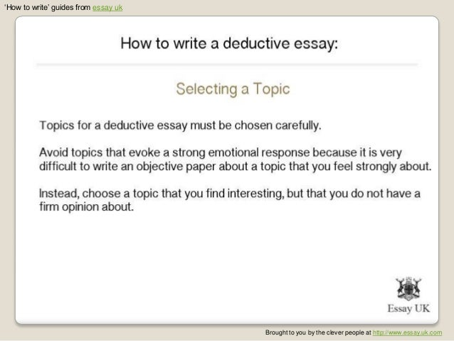 write deductive thesis Deductive reasoning research the deductive reasoning can be found within the argument or thesis of the how to write a research paper on deductive reasoning.