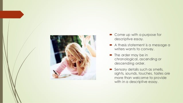 What are the rules to writing a descriptive essay?