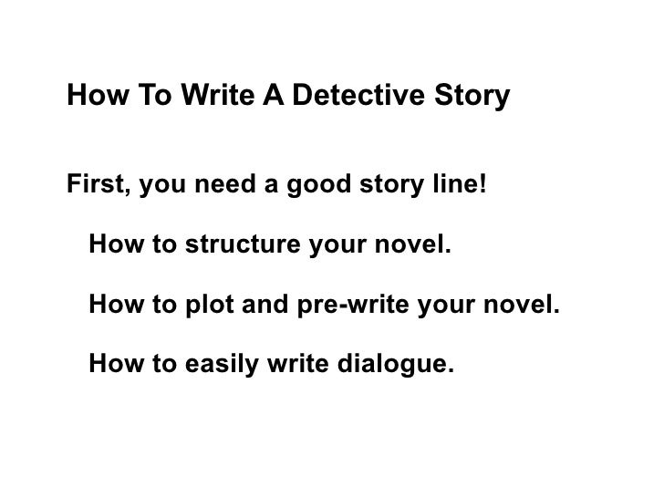how to write a short detective story