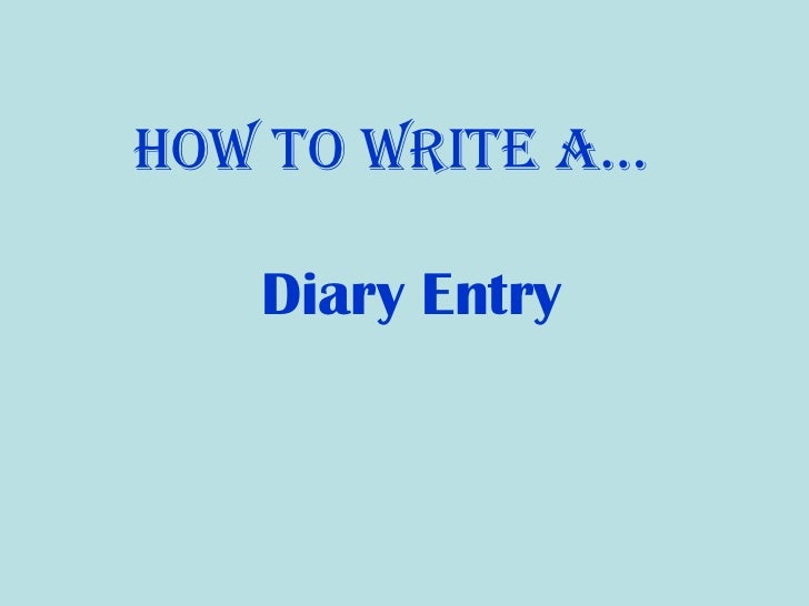 how to write an exciting diary