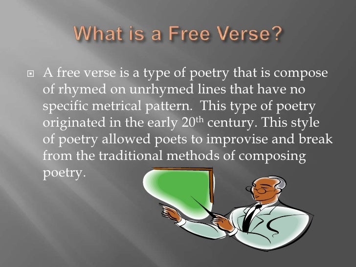 how to write a free verse poem A free verse poem is said to be the simplest yet difficult form of poetry the strange aspect about this poem or poetry is that it gives the writer free will without .