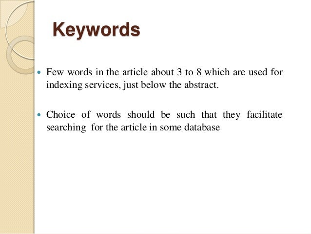 meaning of keywords in research paper 1 research paper organization and content mary westervelt published research papers observe certain norms of format and language formatting details such.