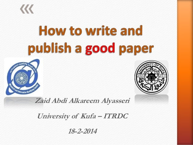 How to write  and publish good paper