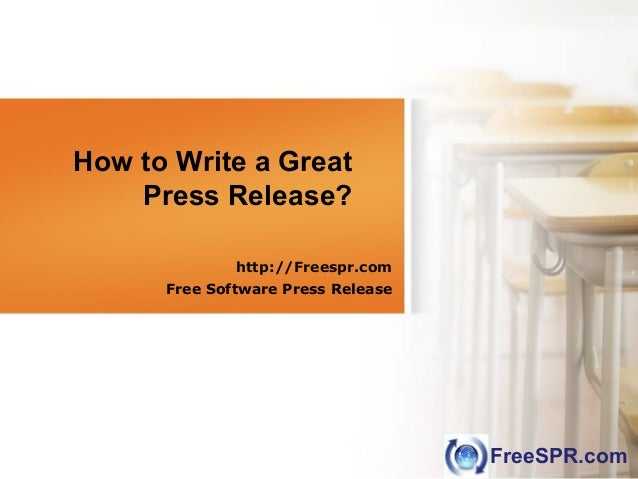 FreeSPR.com How to Write a Great Press Release? http://Freespr.com Free Software Press Release 由 NordriDesign 提供 www.nordr...