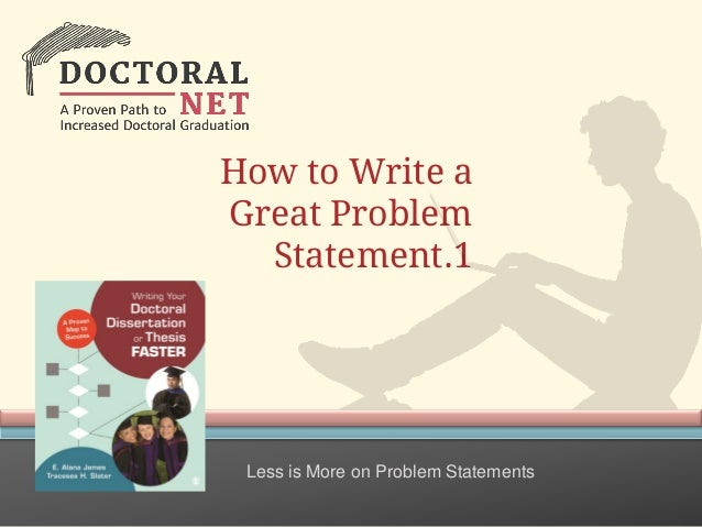 How to Write a Great Problem Statement.1 Less is More on Problem Statements